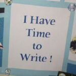 I Have Time to Write